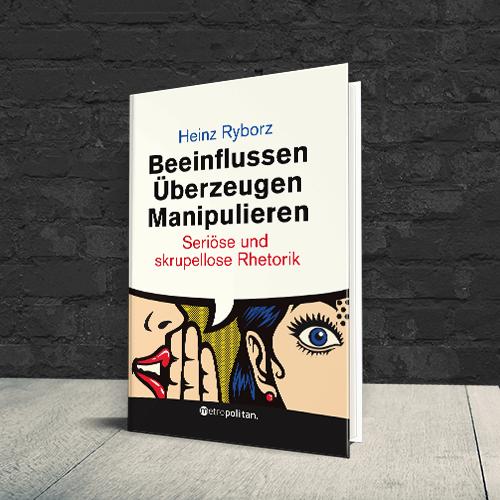 Cover Buch Beeinflussen Überzeugen Manipulieren
