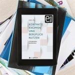 eBook Kontakte knüpfen und beruflich nutzen Cover