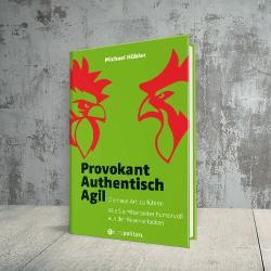 Coverabbildung Buch Provokant – Authentisch – Agil