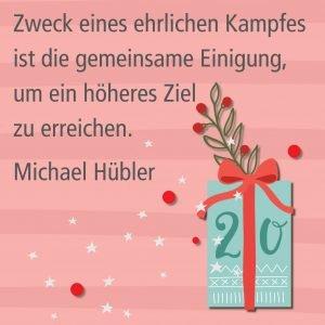 Metropolitan Adventskalender Tür zwanzig: Spruch von Autor Michael Hübler