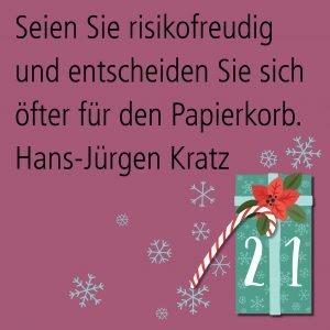 Metropolitan Adventskalender Tür einundzwanzig: Spruch von Autor Hans-Jürgen Kratz