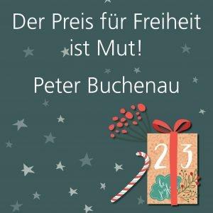 Metropolitan Adventskalender Tür dreiundzwanzig: Spruch von Autor Peter Buchenau