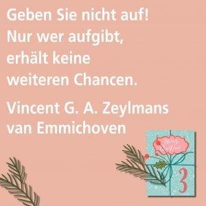 Metropolitan Adventskalender Tür drei: Spruch von Autor Vincent G. A. Zeylmans van Emmichoven
