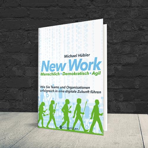 Cover Hübler New Work Menschlich Demokratisch Agil