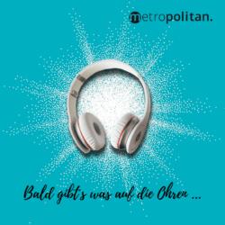 Bald gibt's was auf die Ohren... metropolitan Hörbuch Teaser